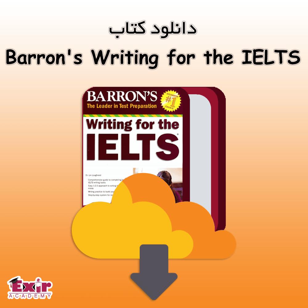 کتاب Barron's Writing for the IELTS